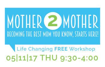 Mother-2-Mother-Workshop-5-11-2017-link